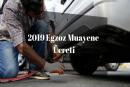 2019 Yılı Güncel Egzoz Muayene Ücreti