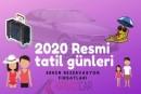 2020 Yılında Resmi Tatiller ve Erken Rezervasyonun Faydaları