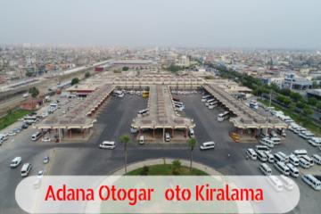 Adana Otogar Araç Kiralama