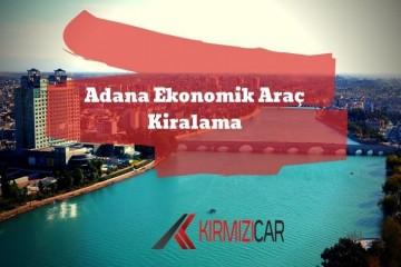 Adana'da En Uygun Fiyatlarla Araç Kiralama