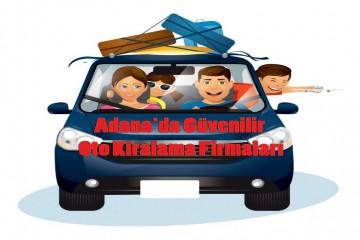 Adana'da Güvenilir Oto Kiralama Firmaları