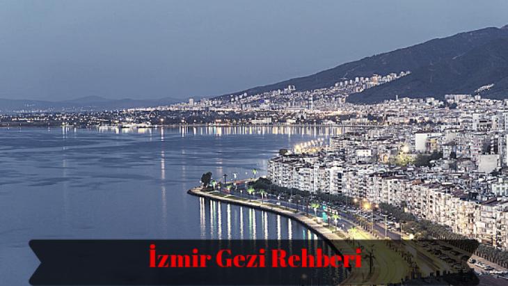 11 Adımda İzmir Gezi Rehberi