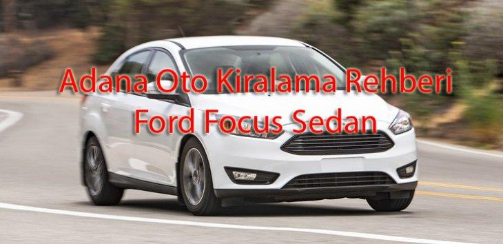 Ford Focus Sedan Adana Oto Kiralama Rehberi